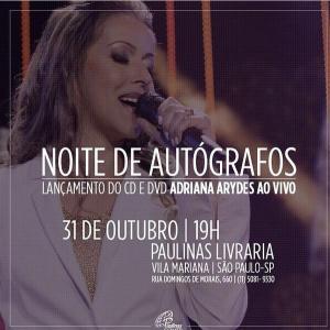 Noite autografos Adriana Arydes